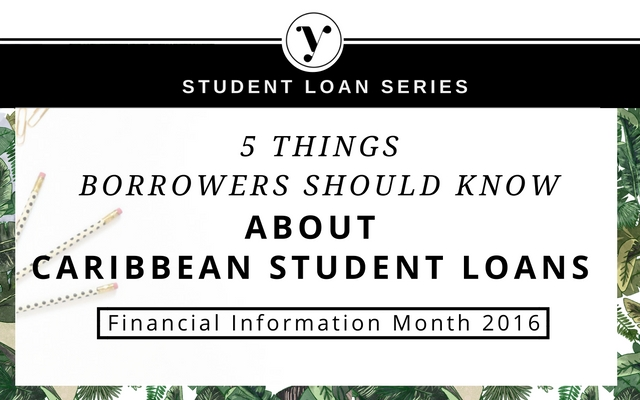 5 Things Borrowers Should Know About Caribbean Student Loans