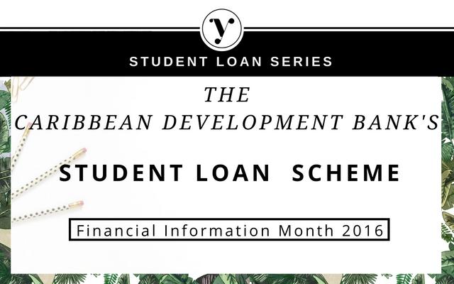 The Caribbean Development Bank's Student Loan Scheme