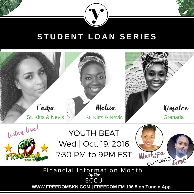Student Loan Series on Freedom FM 106.5 Youth Beat Radio Show St. kitts and Nevis