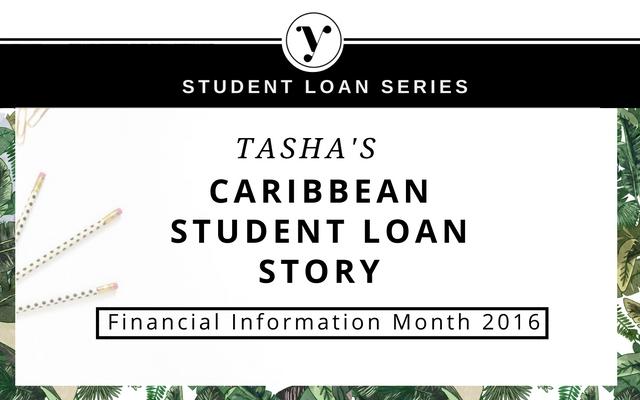 Tasha's Caribbean Student Loan Story