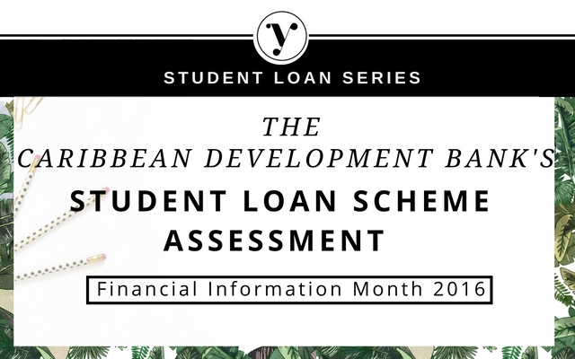 The Caribbean Development Bank's Student Loan Scheme Assessment