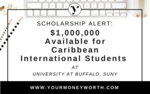 1 Million in Scholarships For Caribbean International Student at University At Buffalo SUNY