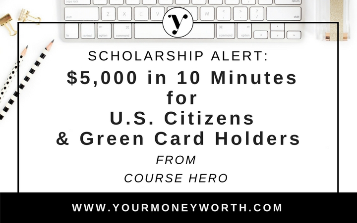 Scholarship Alert Win $5,000 in 10 Minutes for U.S. Citizens & Green Card Holders from Course Hero