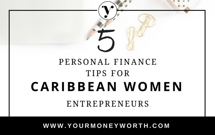 5 Personal Finance Tips for Caribbean Women Entrepreneurs