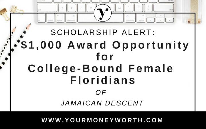 $1,000 Scholarship Award Opportunity for College-Bound Female Floridian of Jamaican Descent