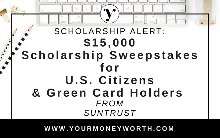 $15,000 In Scholarships Available for U.S. Citizens and Green Card Holders