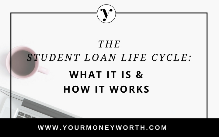The Student Loan Life Cycle: What It Is And How It Works