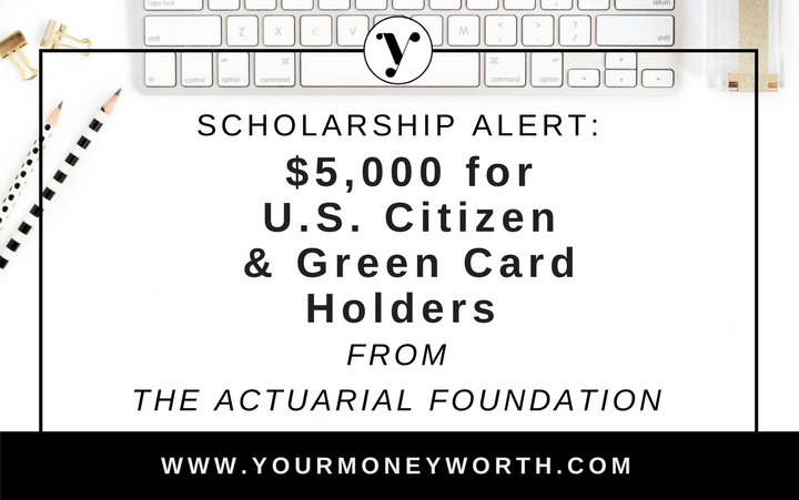 $5,000 Award for U.S. Citizens and Green Card Holders from The Actuarial Foundation