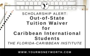 Florida Caribbean Institute Out-of-State Tuition Waiver for Caribbean International Students