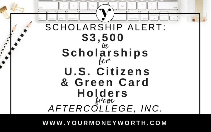 $3,500 in AfterCollege Scholarships for US Citizens and Green Card Holders