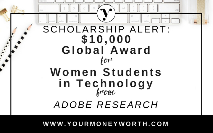 Global $10,000 Scholarship Award for Women Students in Technology from Adobe Research