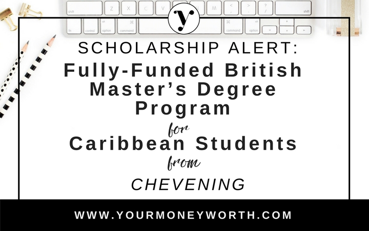Fully Funded British Master's Degree Program Scholarship for Caribbean Students from Cehevening