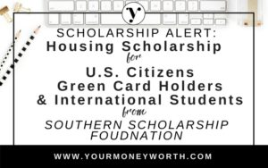Rent-Free Housing Scholarship from The Southern Scholarship Foundation