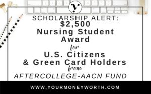 AfterCollege-AACN Nursing $2,500 Scholarship Award for uS Citizens & Green Card Holders