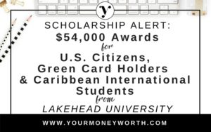 $54,000 Entrance Scholarships for U.S. Citizens, Green Card Holders & Caribbean International Students from Lakehead University Canada
