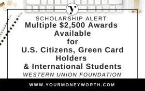 $2,500 Global Scholarship Awards from Western Union Foundation