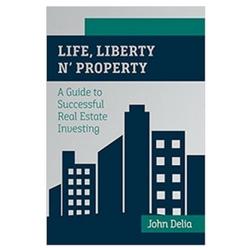 Life Liberty n' Property Book John Delia
